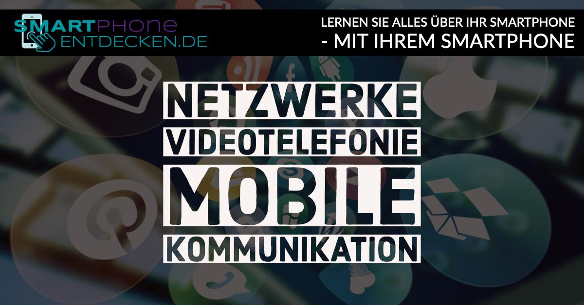 Netzwerke, Videotelefonie und Kommunikation