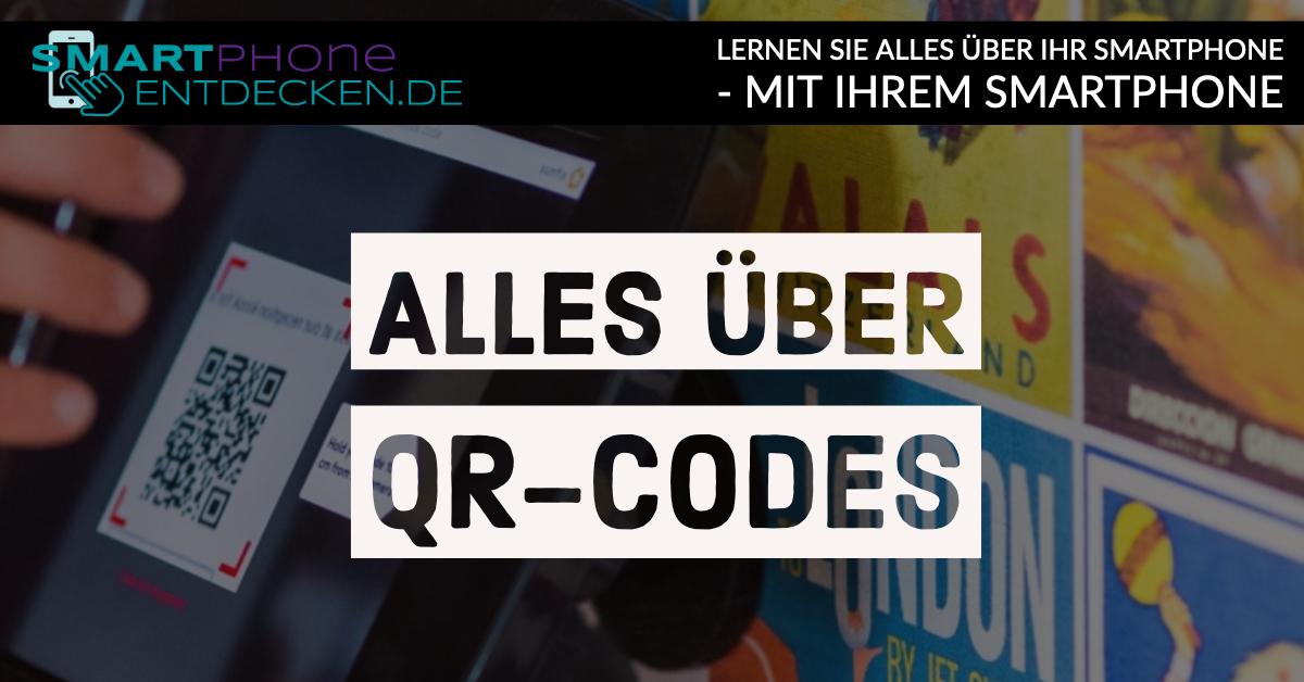 Was sind eigentlich QR-Codes?